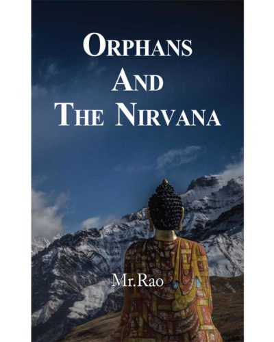 Orphans and the Nirvana