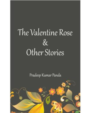 The Valentine Rose & Other Stories