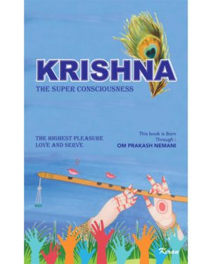 Krishna - The Super Consciousness
