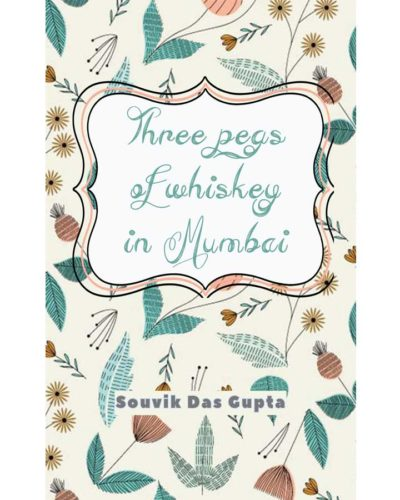 Three pegs of whiskey in Mumbai