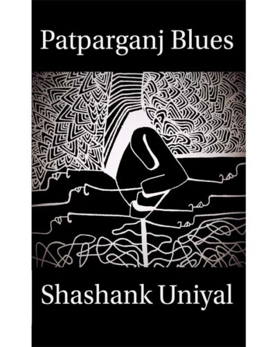 Patparganj Blues
