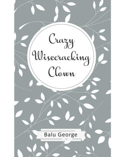Crazy Wisecracking Clown