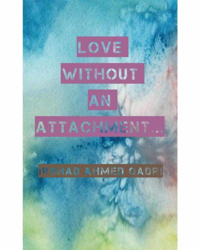 love without an attachment