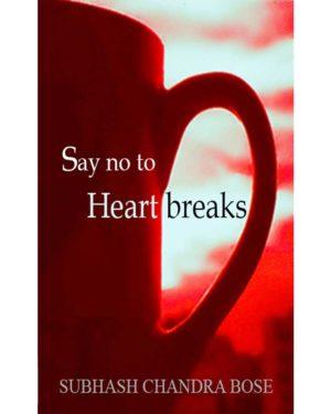 Say no to heartbreaks