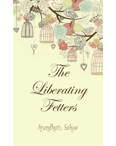 The Liberating Fetters