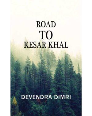 Road to Kesar Khal