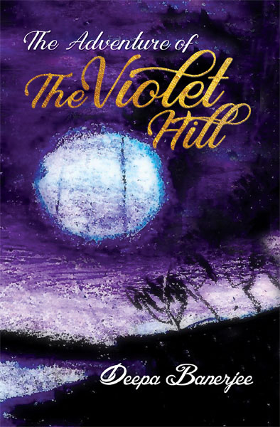 The adventures of the violet hill