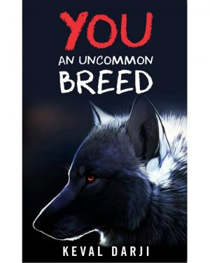 YOu an uncommon breed