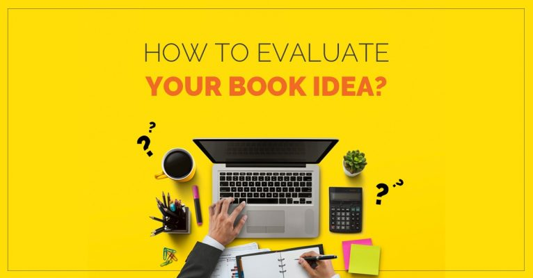 How to Evaluate your Book Idea?