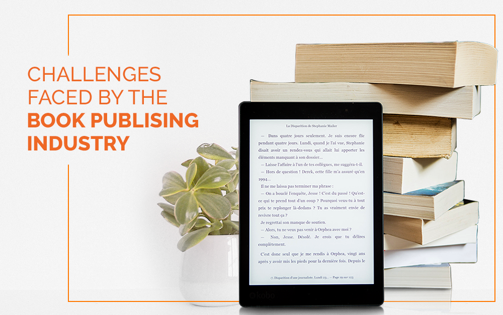 Challenges Faced By The Book Publishing Industry
