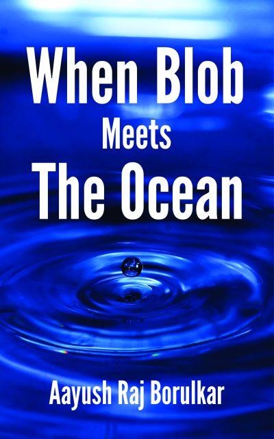 When Blob Meets The Ocean