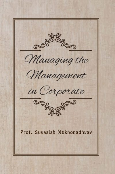 Managing the Management in Corporate