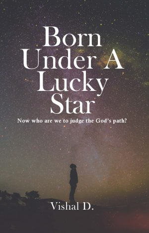 Born Under A Lucky Star