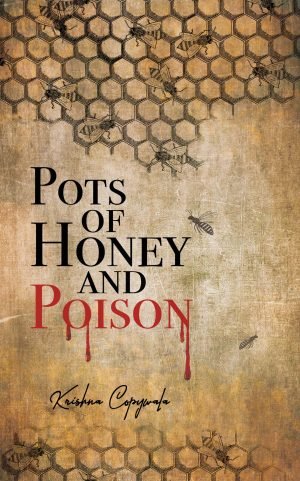 Pots of Honey and Poison