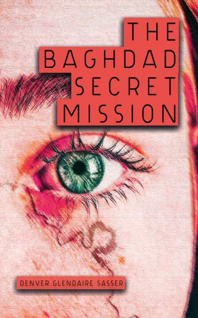 THE BAGHDAD SECRET MISSION FRONT