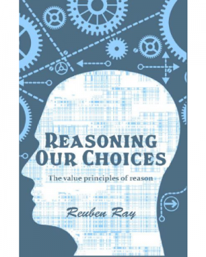 Reasoning our choices