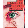 The baghdad secret mission