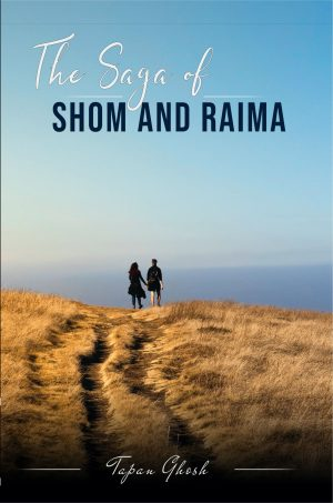 The Saga Of Shom And Raima