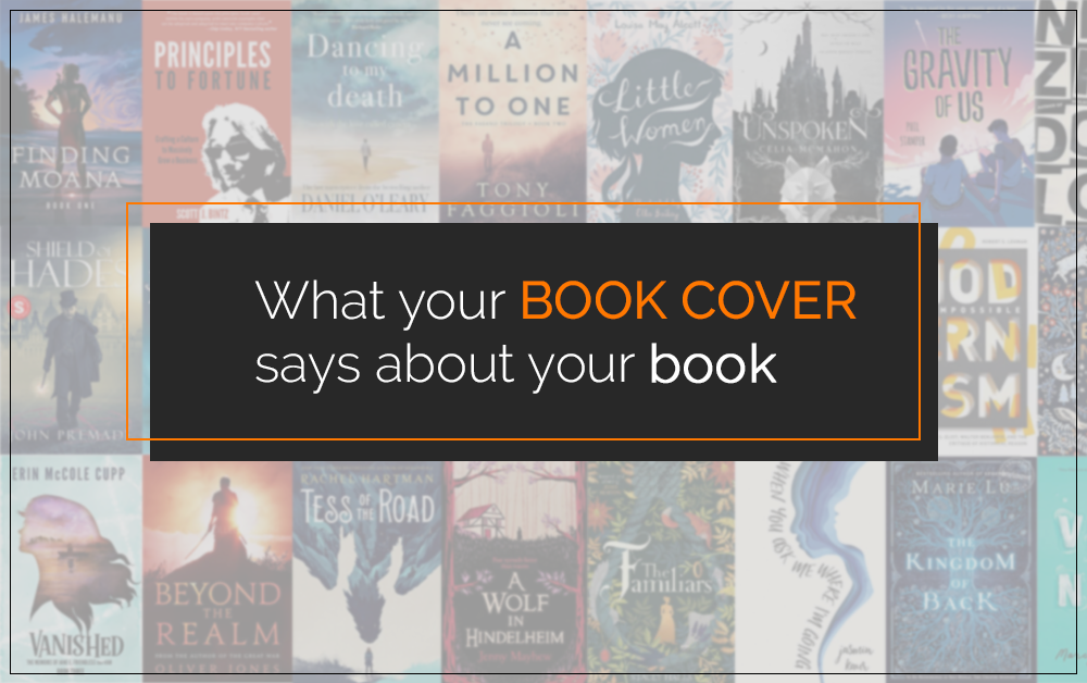 What Your Book Cover Says About Your Book
