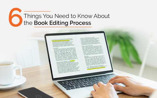 6 Things You Need To Know About the Book Editing Process