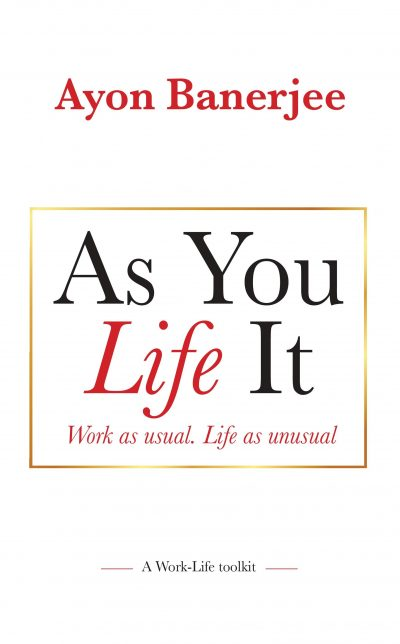 As You Life It - Ayon Banerjee