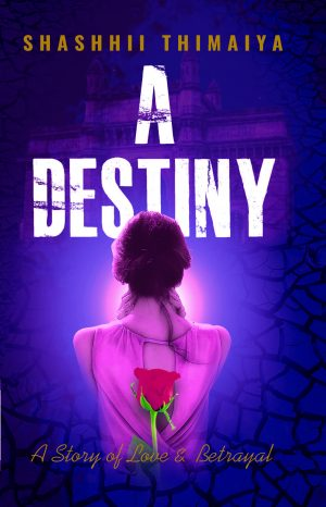 A Destiny - Story of love & Betrayal