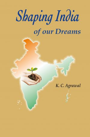 Shaping India of our Dreams Cover (English)