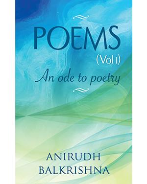 BecomeShakespeare_Poems_AnODeToPoetry_AnirudhBalkrishna